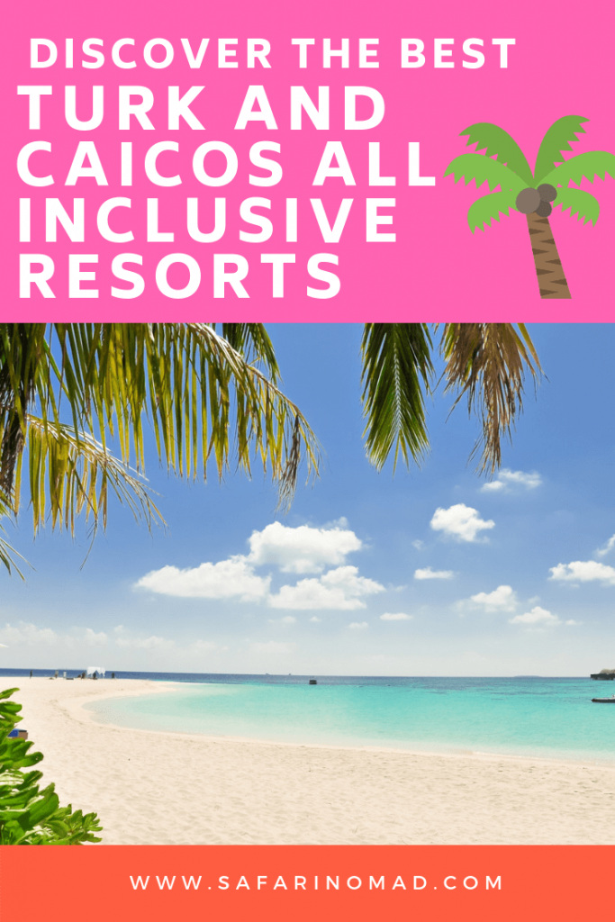 pin turk and caicos 1 683x1024 - Best Turks and Caicos All-Inclusive Resorts: For Adults and Family