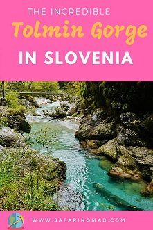 www.safarinomad.com  - Tolmin Gorge in Slovenia: a wonderful Place To Hike and explore The Nature
